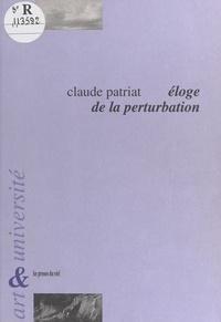 Claude Patriat - Éloge de la perturbation : l'université dans l'action culturelle. Considérations autour de l'université de Bourgogne.