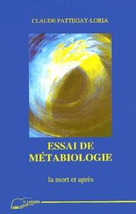 Rhonealpesinfo.fr Essai de métabiologie. La mort et après Image