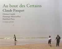 Claude Pauquet - Au bout des Certains.