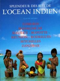 Claude Pavard - Splendeur des îles de l'océan indie.