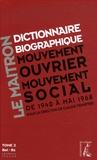 Claude Pennetier - Dictionnaire biographique, mouvement ouvrier, mouvement social - Tome 2, De la Seconde Guerre mondiale à mai 1968, Bel-Bz. 1 Cédérom