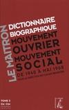 Claude Pennetier - Dictionnaire biographique, mouvement ouvrier, mouvement social - Tome 3, De la Seconde Guerre mondiale à mai 1968, Ca - Cor. 1 Cédérom