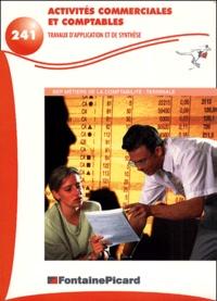 Activités commerciales et comptables BEP Métiers de la comptabilité Terminale. Travaux dapplication et de synthèse.pdf