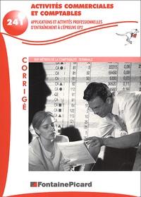 Activités commerciales et comptables BEP Métiers de la comptabilité/Terminale. - Corrigés.pdf