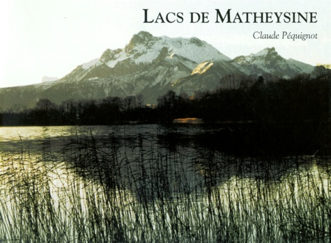 Claude Péquignot - Lacs de Matheysine.