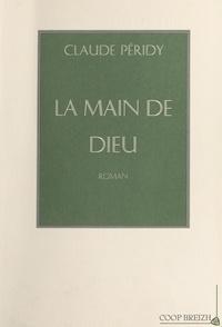 Claude Péridy - La Main de Dieu.