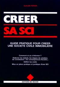Histoiresdenlire.be CREER SA SCI. Guide pratique pour créer une société civile immobilière Image