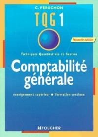 Goodtastepolice.fr TQG 1 Comptabilité générale. Edition 2001 Image