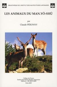 Claude Péronny - Les animaux du Man yô-shû.