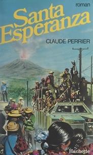 Claude Perrier - Santa Esperanza.