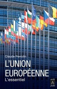 Claude Perrotin - L'Union Européenne : faits et chiffres.