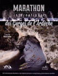 Claude Peschier - Marathon international des gorges de l'Ardèche.