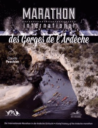 Claude Peschier - Marathon international des gorges de l'Ardèche.