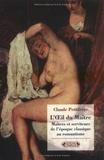 Claude Petitfrère - L'Oeil du Maître - Maîtres et serviteurs, de l'époque classique au romantisme.