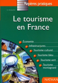 Claude Peyroutet - Le tourisme en France.