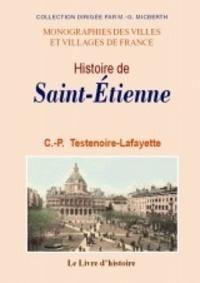 Claude-Philippe Testenoire-Lafayette - Histoire de Saint-Etienne.