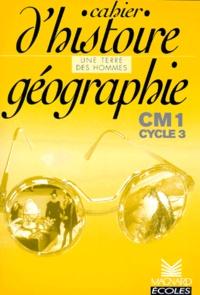 Claude Picot et Gracia Dorel-Ferré - Histoire géographie CM1. - Cahier.