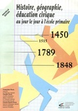 Claude Picot - Histoire Géographie Education civique - Au jour le jour à l'école élémentaire.
