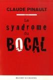 Claude Pinault - Le syndrome du bocal.