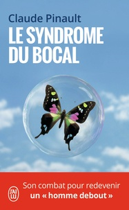 Claude Pinault - Le syndrome du bocal.