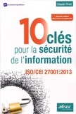 Claude Pinet - 10 clés pour la sécurité de l'information - ISO/CEI 27001:2013.