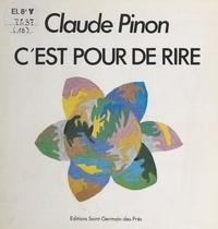Claude Pinon - C'est pour de rire.