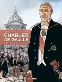 Claude Plumail et Jean-Yves Le Naour - Charles de Gaulle  : 1958-1968 - Joli mois de Mai.