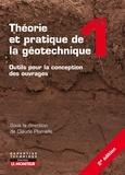 Claude Plumelle et Yu Jun Cui - Théorie et pratique de la géotechnique - Tome 1, Outils pour la conception des ouvrages.
