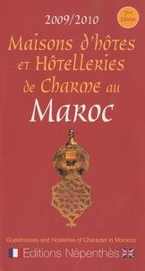 Claude Poirier - Maisons d'hôtes et Hôtelleries de Charme au Maroc - Edition bilingue français/anglais.