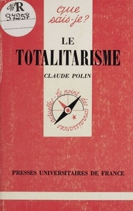 Claude Polin - Le totalitarisme.