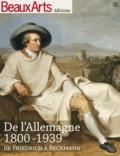 Claude Pommereau et Alain Vircondelet - De l'Allemagne 1800-1939 - De Friedrich à Beckmann.