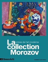 Claude Pommereau - La collection Morozov - Icônes de l'art moderne.