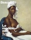 Claude Pommereau - Le modèle noir, de Géricault à Matisse - Musée d'Orsay.