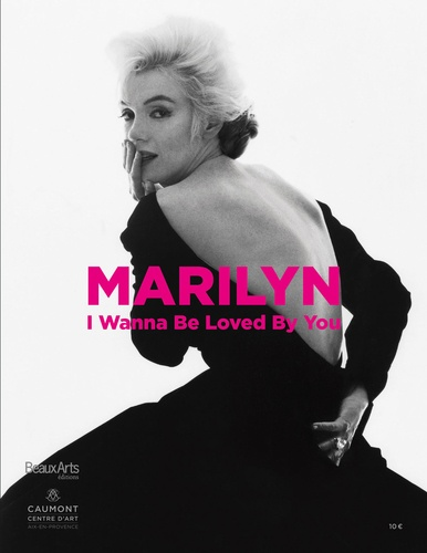 Claude Pommereau - Marilyn, I wanna be loved by you.