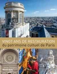 Claude Pommereau - Vingt ans de restauration du patrimoine cultuel de Paris.