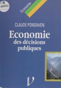 Claude Pondaven - Économie des décisions publiques - Décentralisation, déréglementation, fiscalité.