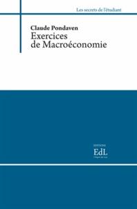 Claude Pondaven - Exercices de Macroéconomie.