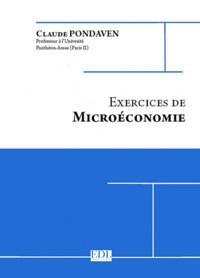 Claude Pondaven - Exercices de Microéconomie.