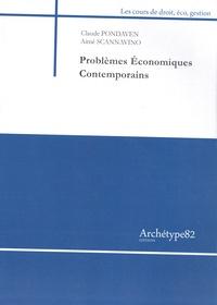 Claude Pondaven et Aimé Scannavino - Problèmes économiques contemporains.