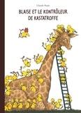 Claude Ponti - Blaise et le Kontrôleur de Kastatroffe.