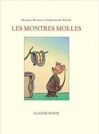 Claude Ponti - Les montres molles.