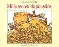 Claude Ponti - Mille secrets de poussins.
