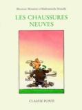 Claude Ponti - Monsieur Monsieur et Mademoiselle Moiselle  : Les chaussures neuves.