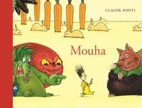Claude Ponti - Mouha.