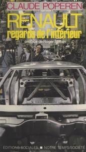 Claude Poperen et Roger Silvain - Renault, regards de l'intérieur.