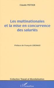 Claude Pottier - Les multinationales et la mise en concurrence des salariés.