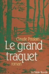 Claude Poulain - Le Grand traquet.