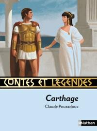 Claude Pouzadoux - Contes et légendes Carthage.