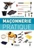 Claude Prêcheur - Maçonnerie pratique - Bases, méthode et projets à réaliser soi-même.
