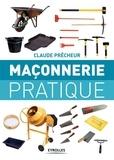 Claude Prêcheur - Maçonnerie pratique.